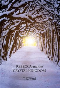 Rebecca and the Crystal Kingdom