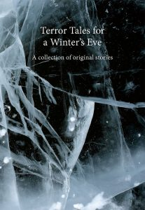 Terror Tales for a Winters Eve